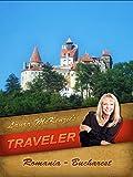 Laura McKenzie's Traveler - Romania - Bucharest