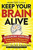 Keep Your Brain Alive: 83 Neurobic Exercises to Help Prevent Memory Loss and Increase Mental Fitness