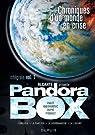 Pandora Box - Intégrale 01 : Chroniques d'un monde en crise par Alcante