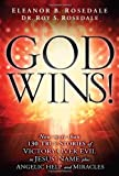 God Wins!, Eleanor B. Rosedale and Roy S. Rosedale, 162136402X