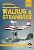 Supermarine Walrus and Stranraer, James Knightly and Roger Wallsgrove, 8391717895