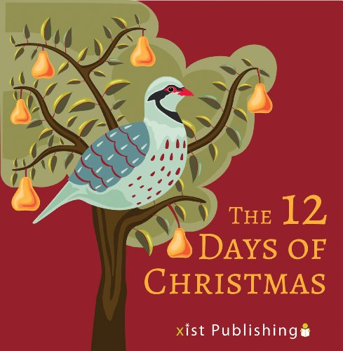 The 12 Days of Christmas by [Xist Publishing]