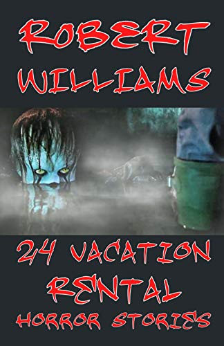 Amazon com: HORROR STORIES BOOK: 24 Vacation Rental Horror Stories