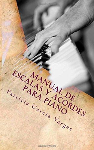 Descargar Libro Manual De Escalas Y Acordes Para Piano Patricia García Vargas