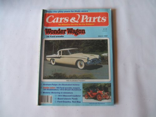 Cars & Parts March 1983 (STUTZ: THE GLORY YEARS FOR STUTZ RACERS, VOLUME 26, NUMBER (Stutz Racer)