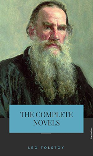 leo tolstoy the complete novels and novellas kindle edition by