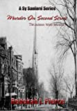 Murder on Second Street: The Jackson Ward Murders (Sy Sanford Series Book 1)