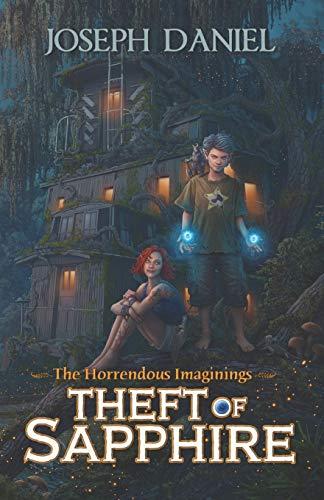 The Horrendous Imaginings Book 1 Theft of Sapphire [Daniel, Joseph] (Tapa Blanda)