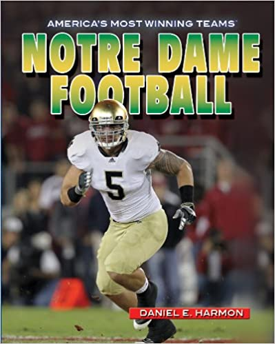 Book Notre Dame Football (America's Most Winning Teams)