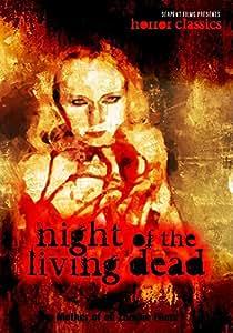 Night of the Living Dead: Original Classic Zombie Horror
