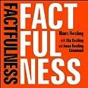 Factfulness Hörbuch von Hans Rosling, Ola Rosling, Anna Rosling Rönnlund Gesprochen von: Simon Slater