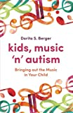 Image de Kids, Music 'n' Autism: Bringing out the Music in Your Child