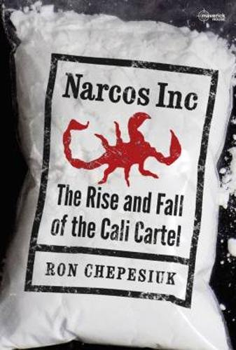 Narcos Inc: The Rise and Fall of the Cali Cartel: Amazon.es ...
