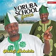 Yoruba School Songs, Vol. 1