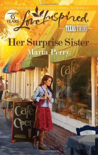 Her Surprise Sister (Love Inspired, Texas Twins)