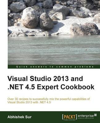 visual-studio-2013-and-net-4-5-expert-cookbook-by-author-abhishek-sur-published-on-august-2014