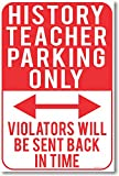 Best History Posters - History Teacher Parking Only - NEW Funny Classroom Review