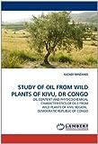 Study of Oil from Wild Plants of Kivu, Dr Congo, Kazadi Minzangi, 3844323880