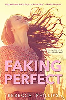 Faking Perfect by [Phillips, Rebecca]
