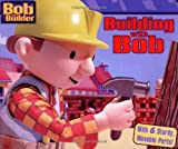 Building with Bob, Jenny Miglis, 068985367X