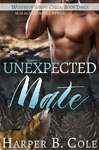 Driven To Mate: M/M Alpha/Omega MPREG (Wolves of White Falls Book 2)