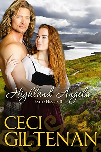 Highland Angels (Fated Hearts Book 3) (His Angels Watch)