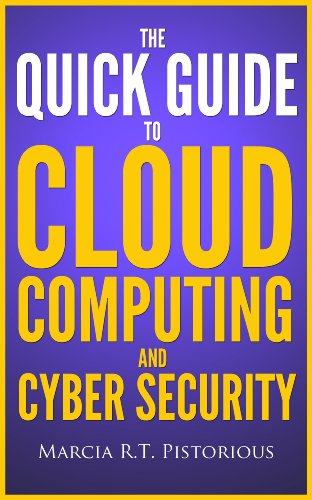 Small Business Security (The Quick Guide to Cloud Computing and Cyber Security)
