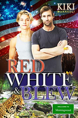 Red, White & Blew: Welcome to Morningwood Omegaverse Romance Book Six