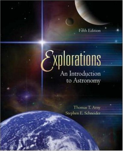 Explorations: An Introduction to Astronomy [With Starry Night Planetarium Software]
