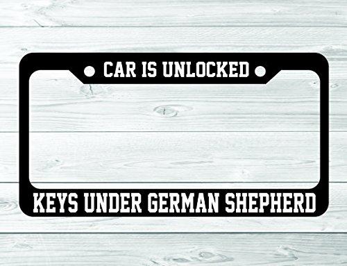 (Car Is Unlocked Keys Under German Shepherd License Plate Frame Holder )