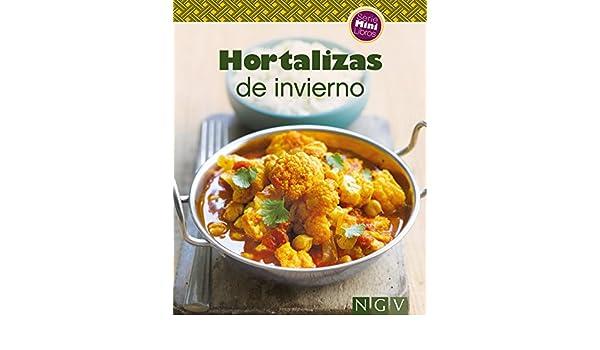 Hortalizas de invierno: Nuestras 100 mejores recetas en un solo libro (Spanish Edition) - Kindle edition by Naumann & Göbel Verlag.