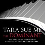 The Dominant: The Submissive Trilogy, Book 2 | Tara Sue Me