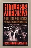 img - for Hitler's Vienna: A Dictator's Apprenticeship by Brigitte Hamann (1999-07-01) book / textbook / text book