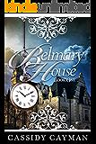 Belmary House Book One