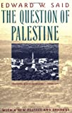 The Question of Palestine, Edward W. Said, 0679739882