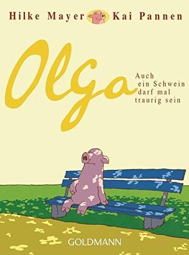 Olga: Auch ein Schwein darf mal traurig sein