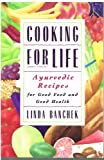 Cooking for Life, Linda Banchek, 0517880113