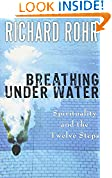 #6: Breathing Under Water: Spirituality and the Twelve Steps