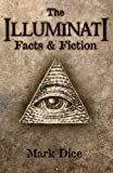 Book cover from The Illuminati: Facts & Fiction by Mark Dice