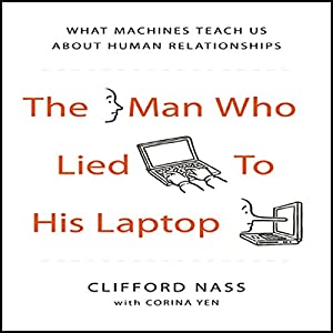 The Man Who Lied to his Laptop Audiobook