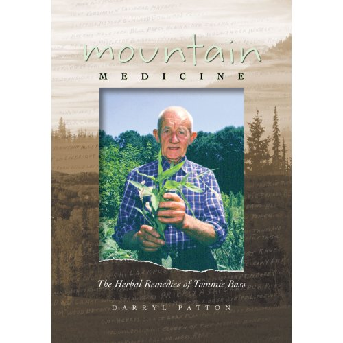 Mountain Medicine: The Herbal Re...