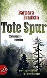 Tote Spur: Verschollen in den Wäldern Kanadas  Kriminalroman