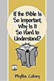 img - for If the Bible Is So Important book / textbook / text book