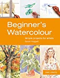Beginner's Watercolour: Simple projects for artists (First Crafts)