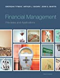 Financial Management: Principles and Applications (12th Edition) (Pearson Series in Finance)