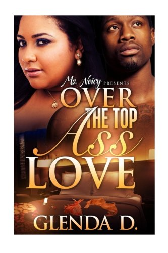 Download Over the Top Ass Love PDF