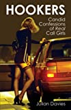 Hookers: Candid Confessions of Real Call Girls: Their Lives in Their Words