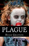 Plague, Hugh Grayson, 1494468255
