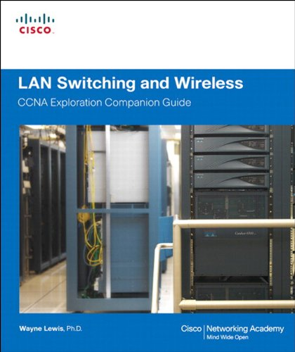 Download LAN Switching and Wireless, CCNA Exploration Companion Guide Pdf