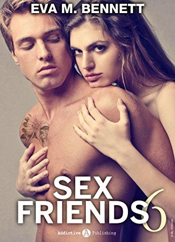 A Letto Con Eva.Sex Friends 6 Versione Italiana Italian Edition Kindle